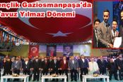 Ak Gençlik Gaziosmanpaşa'da Yavuz Yılmaz dönemi.