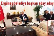İsmail Ergüneş,belediye başkan aday adayı oldu