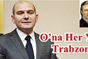 O'na Her Yer Trabzon