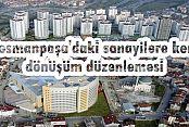 Gaziosmanpaşa'daki sanayilere kentsel dönüşüm düzenlemesi