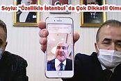 """Bakan Soylu: """"Özellikle İstanbul`da Çok Dikkatli Olmalıyız"""""""