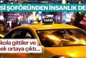 Gaziosmanpaşa'da bir Taksi şoförü aracında unutulan 40 bin lirayı sahibine verdi