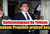Gaziosmanpaşa'da Yetişen Genç Kaymakam farkını konuşturuyor
