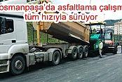 Gaziosmanpaşa'da asfaltlama çalışmaları tüm hızıyla sürüyor