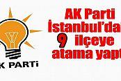 AK Parti İstanbul İlçe Başkanları Atama Yapıldı!