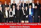 Yeni Yüzyıl Üniversitesi Özel Gaziosmanpaşa Hastanesi Bölgedeki Muhtarlarla Buluştu