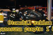 Eyüp'te Otomobil reklam panosuna çarptı: 1 ölü