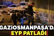 Gaziosmanpaşa'da EYP patladı, bir iş yerinin camları kırıldı