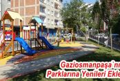 Gaziosmanpaşa'nın Parklarına Yenileri Ekleniyor