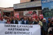Taksim İlkyardım Hastanesi'nin Geri Gelmesi İçin Gözyaşı Döktü