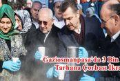 Gaziosmanpaşa'da 3 Bin Kişilik Tarhana Çorbası İkramı