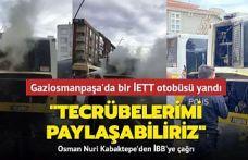 Gaziosmanpaşa'da İETT otobüsü yolda kaldı