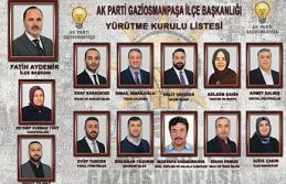 AK Parti Gaziosmanpaşa'da A Takımı belli oldu