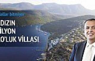 Baldızın, Cennet Koyu'nda 5 milyon euroluk villası...