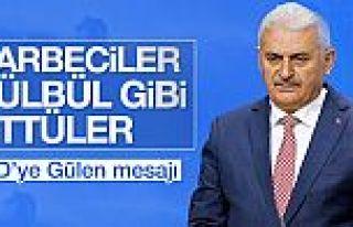 Başbakan Yıldırım: FETÖ'cüler bülbül gibi...