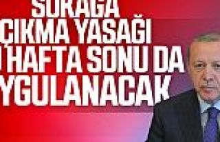Cumhurbaşkanı Erdoğan: 17-19 Nisan'da sokağa çıkma...