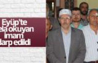 Eyüp'te sela okuyan imama saldırı