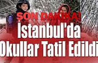 FLAŞ! İstanbul'da okullar tatil edildi
