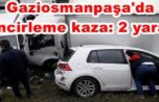 Gaziosmanpaşa'da zincirleme kaza: 2 yaralı