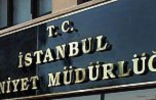 İstanbul Emniyeti'nden flaş karar!