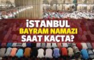 İstanbul'da bayram namazı sabah saat kaçta? Diyanet...