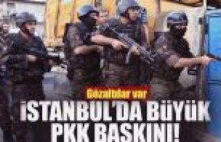 İstanbul'da terör örgütü PKK'ya operasyon: 12...