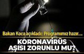 Koronavirüs aşısı zorunlu mu? Sağlık Bakanı...