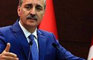 Kurtulmuş: '72 koldan Türkiye'ye saldırıyorlar'