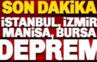 Manisa'da korkutan deprem! İstanbul ve İzmir'de...