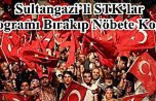 Sultangazi'li STK'lar Programı Bırakıp Nöbete...