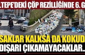 Maltepe'deki çöp rezilliği 6. gününde