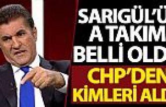 Sarıgül'ün A Takımı belli oldu! CHP'den kimleri aldı?