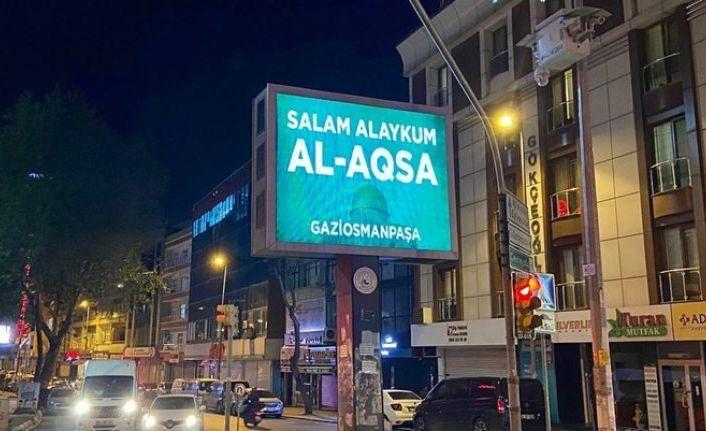 Gaziosmanpaşa'dan dev ekranlardan Mescid-i Aksa'ya selam