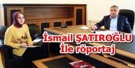 Gaziosmanpaşa'nın sevilen sayılan isimlerinden biri olan İsmail ŞATIROĞLU İle röportaj